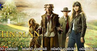 Tin Man (2007) TV Mini Series Sinhala Dubbed | ටින් මෑන් [සිංහල හඬකැවූ කතාමාලාව]