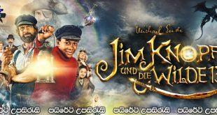 Jim Button and the Wild 13 (2020) Sinhala Subtitles | 13 වයිල්ඩ් සොයා [සිංහල උපසිරැසි සමඟ]